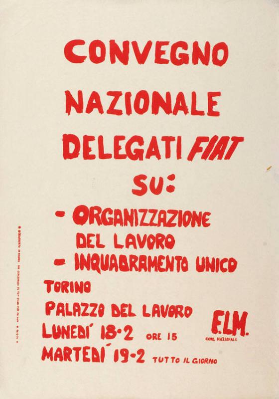 aaac98bb4b808 Convegno nazionale delegati FIAT su  - organizzazione del lavoro -  inquadramento unico